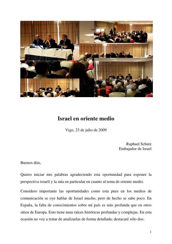 Israel en oriente medio                             Vigo, 23 de julio de 2009                                             ...