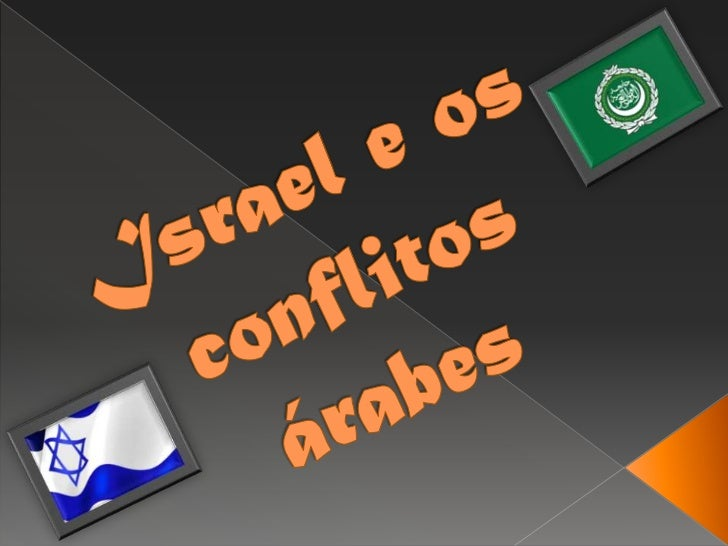Israel e os conflitos árabes<br />