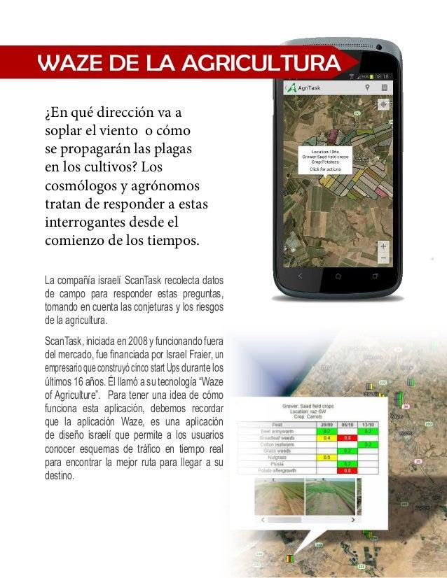 ScanTask por su parte,  recopila datos en el  campo, que permiten a  los agricultores saber qué  plantar, cuándo cosechar ...