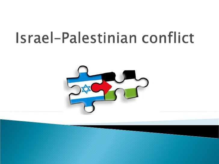 israel palestinian conflict essay Free coursework on israeli palestinian conflict from essayukcom, the uk essays company for essay, dissertation and coursework writing.