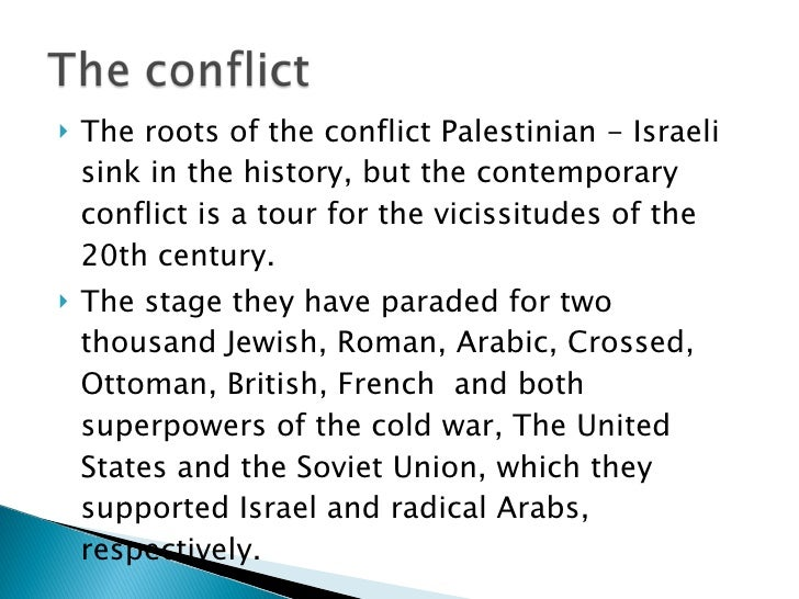 An analysis of israeli palestinian conflict