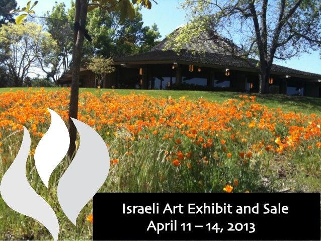 Israeli Art Exhibit and Sale    April 11 – 14, 2013