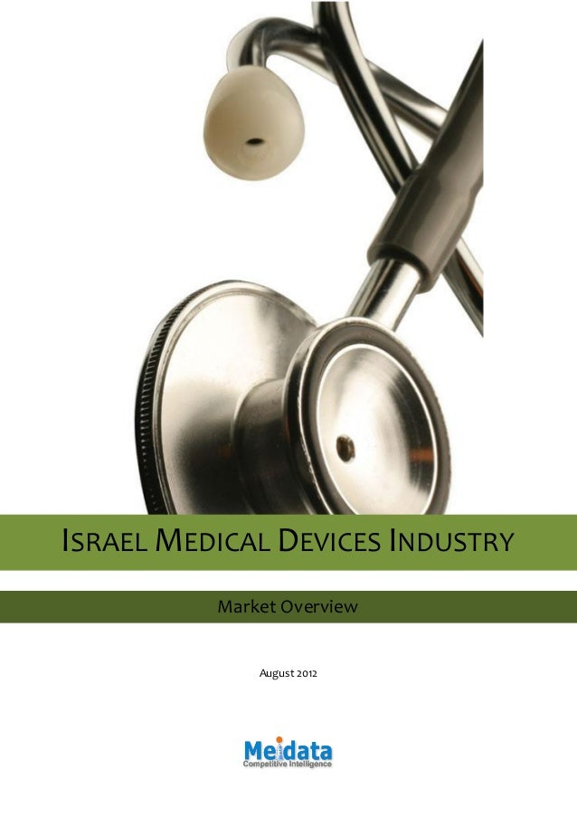 August 2012 ISRAEL MEDICAL DEVICES INDUSTRY Market Overview