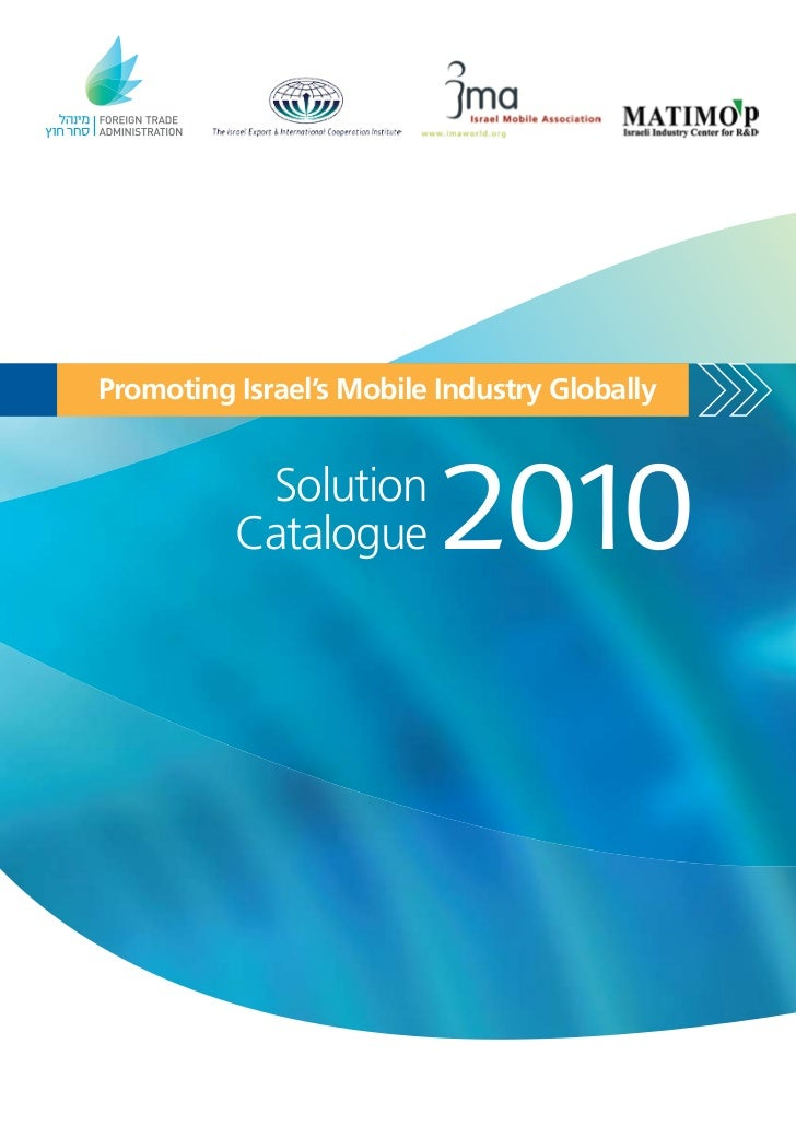 Promoting Israel's Mobile Industry Globally           Solution          Catalogue       2010