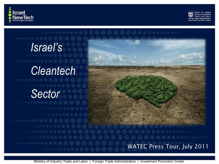Israel's  Cleantech  Sector WATEC Press Tour, July 2011