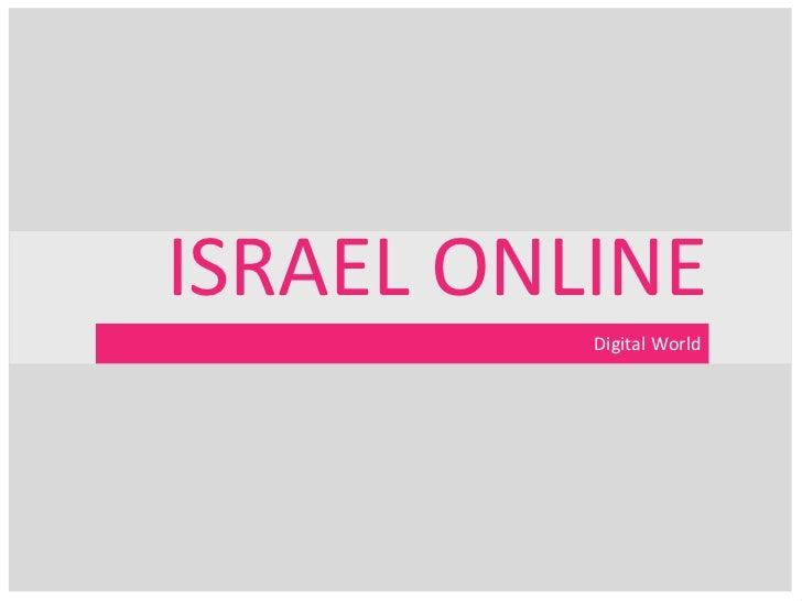 ISRAEL ONLINE          Digital World