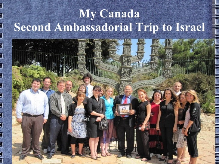 My Canada Second Ambassadorial Trip to Israel