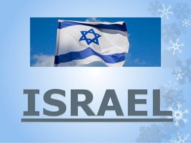Nombre del País: Israel Nombre Oficial: Estado de Israel Localización Geográfica: