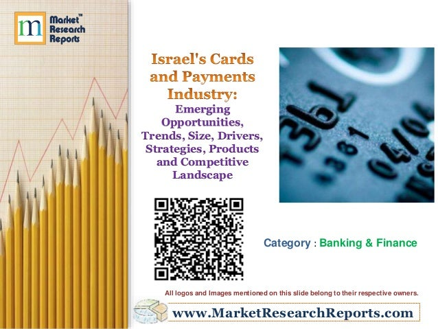Emerging  Opportunities,  Trends, Size, Drivers,  Strategies, Products  and Competitive  Landscape  Category : Banking & F...