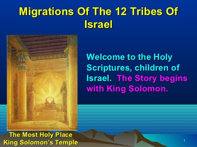 Migrations Of The 12 Tribes Of                Israel                        Welcome to the Holy                        Scr...