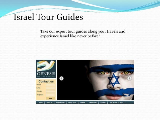 Israel Tour Guides Take our expert tour guides along your travels and experience Israel like never before!