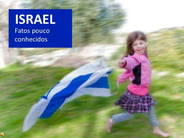 ISRAELFatos poucoconhecidos