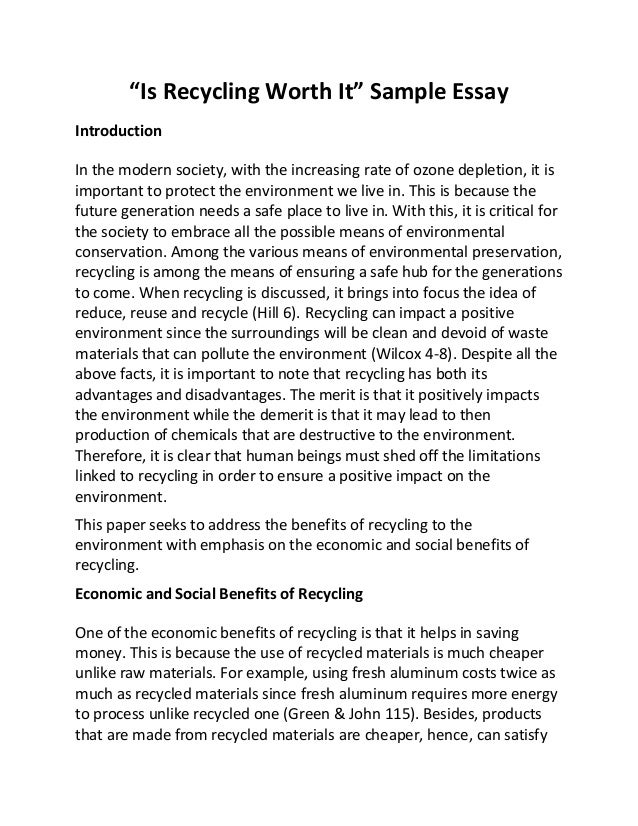 "is recycling worth it ""is recycling worth it"" sample essay introduction in the modern society"
