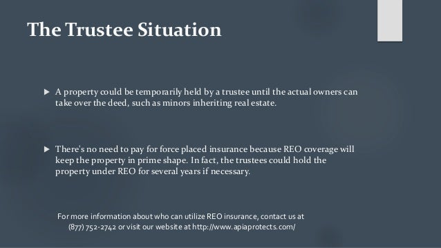 The Trustee Situation  A property could be temporarily held by a trustee until the actual owners can take over the deed, ...