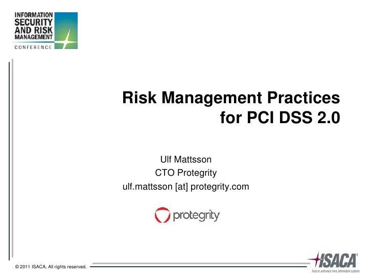 Risk Management Practices                                                for PCI DSS 2.0                                  ...