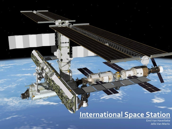 International Space Station Emil Van Haverbeke Jellis Van Mierlo