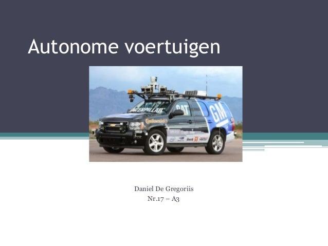 Autonome voertuigen Daniel De Gregoriis Nr.17 – A3