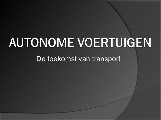De toekomst van transport
