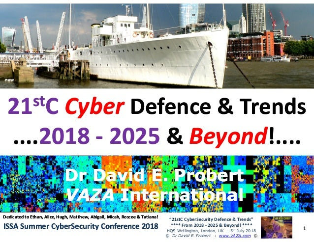 "•• 2121ststCC CyberCyber Defence & TrendsDefence & Trends ........20182018 -- 20252025 && BeyondBeyond!....!.... 1 ""21stC ..."