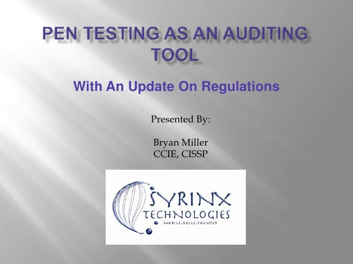 With An Update On Regulations            Presented By:             Bryan Miller            CCIE, CISSP