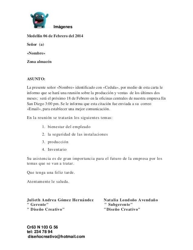 Imágenes Cr63 N 103 G 56 tel: 234 78 94 diseñocreativo@hotmail.com Medellín 06 de Febrero del 2014 Señor (a) «Nombre» Zona...