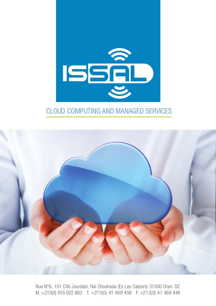 CLOUD COMPUTING AND MANAGED SERVICESRue N°6, 101 Cité Jourdain, Hai Chouhada (Ex Les Castors) 31000 Oran. DZM. +213(0) 555...