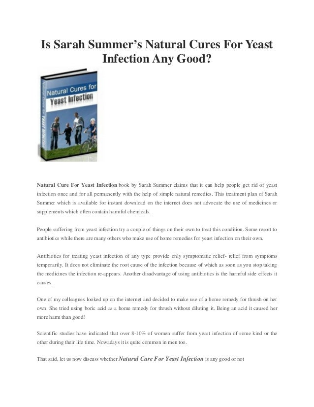 Is Sarah Summer's Natural Cures For Yeast Infection Any Good? Natural Cure For Yeast Infection book by Sarah Summer claims...