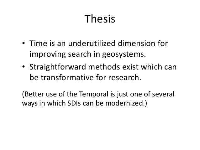 Making Temporal Search Central in a Spatial Data Infrastructure Slide 2
