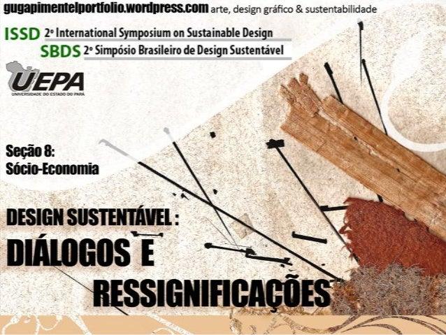 • Bento Gustavo de Sousa Pimentel  Fonte: Gugapimentel  • Bacharelado em Design Modalidade Produto (UEPA);  Seção 8: Sócio...