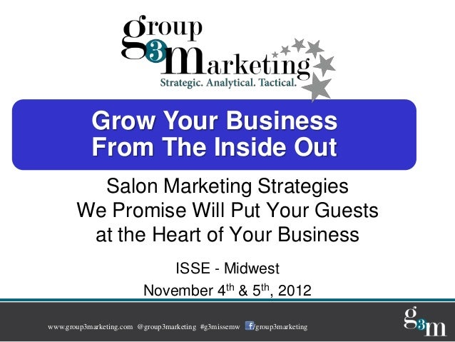 Grow Your Business           From The Inside Out         Salon Marketing Strategies       We Promise Will Put Your Guests ...