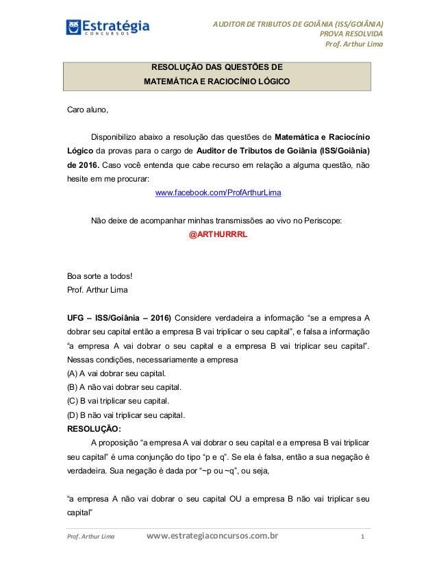 AUDITOR DE TRIBUTOS DE GOIÂNIA (ISS/GOIÂNIA) PROVA RESOLVIDA Prof. Arthur Lima Prof. Arthur Lima www.estrategiaconcursos.c...