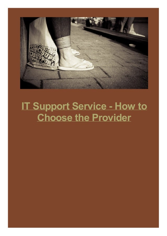 IT Support Service - How to Choose the Provider