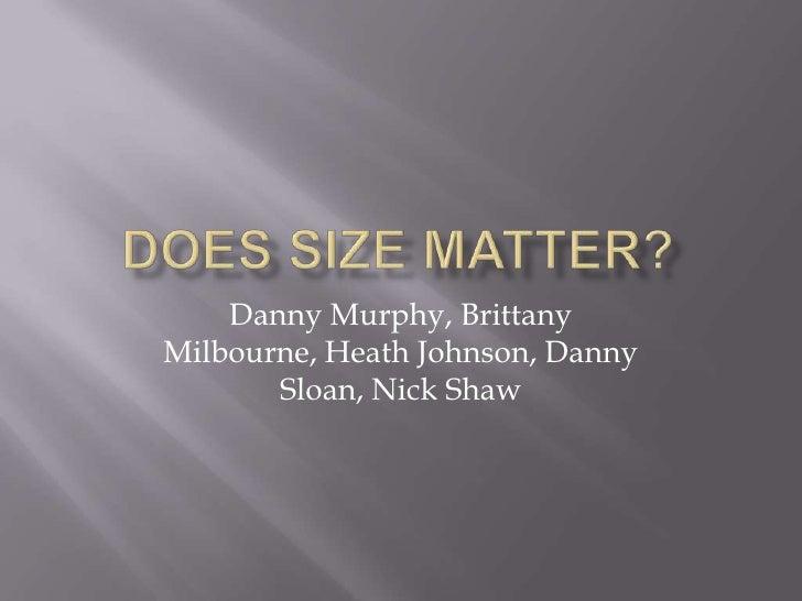 Danny Murphy, BrittanyMilbourne, Heath Johnson, Danny       Sloan, Nick Shaw