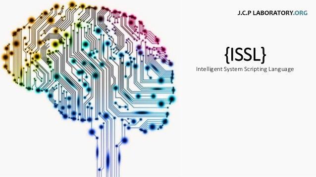 {ISSL} Intelligent System Scripting Language