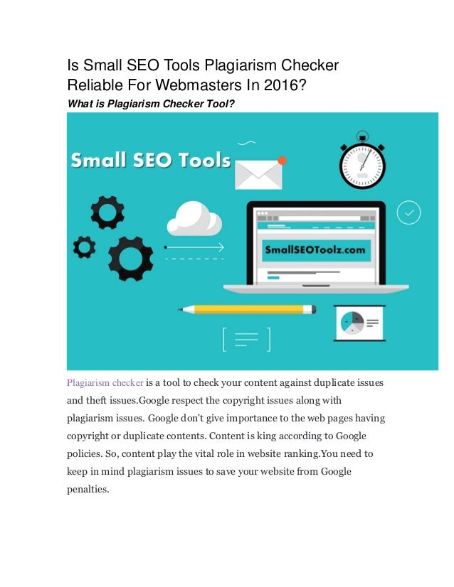 Is small seo tools plagiarism checker reliable for webmasters in 2016?