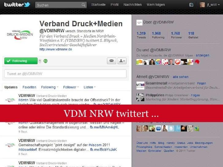 Wanted: Twitternde Drucker!<br />Umfrage Stand 29.4.2009:<br />2 Verbände (VDM NRW)<br />4 Portale (Europadruck.com)<br />...