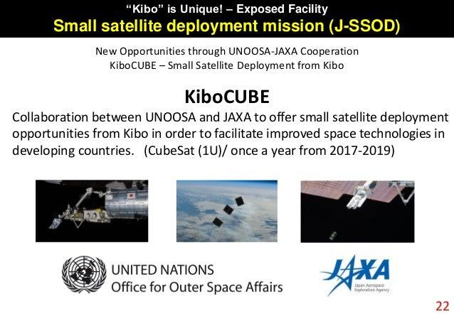 """New Opportunities through UNOOSA-JAXA Cooperation KiboCUBE – Small Satellite Deployment from Kibo 22 """"Kibo"""" is Unique! – E..."""