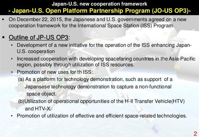 Japan-U.S. new cooperation framework - Japan-U.S. Open Platform Partnership Program (JO-US OP3)-  On December 22, 2015, t...