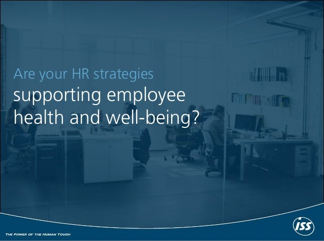 Are your HR strategies supporting employee health and well-being?