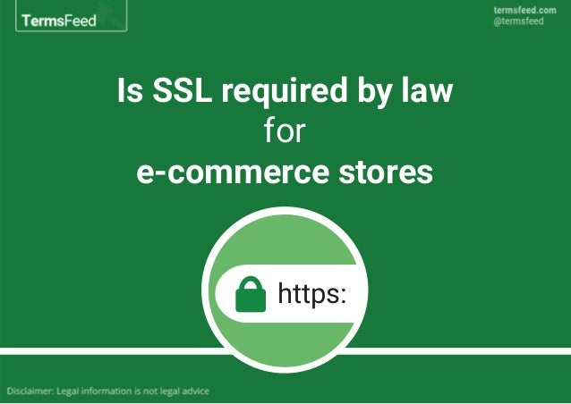 Is SSL required by law for e-commerce stores https: