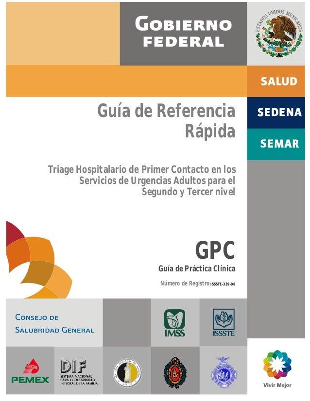 Guía de Referencia Rápida Triage Hospitalario de Primer Contacto en los Servicios de Urgencias Adultos para el Segundo y T...