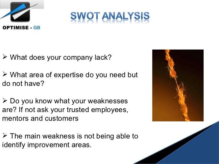 <ul><li>What does your company lack?   </li></ul><ul><li>What area of expertise do you need but do not have? </li></ul><ul...