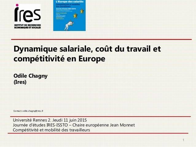 Université Rennes 2. Jeudi 11 juin 2015 Journée d'études IRES-ISSTO – Chaire européenne Jean Monnet Compétitivité et mobil...