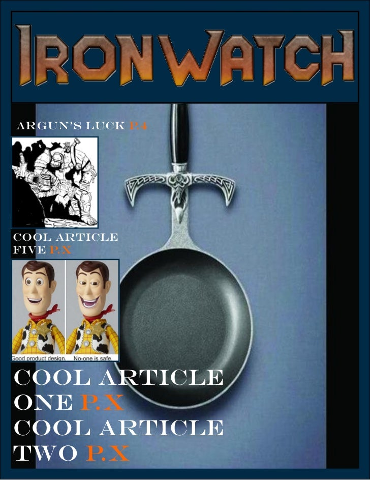 Ironwatch Issue 01Argun's Luck p.4Cool articleFive p.xCool articleOne p.xCool articleTwo p.x