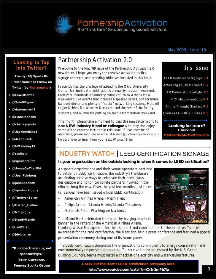 MAY 2009 ISSUE 10     Looking to Tap             Partnership Activation 2.0     into Twitter?             Welcome to the M...