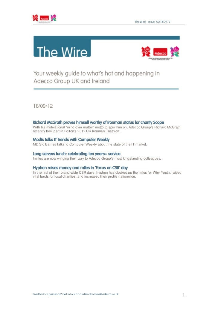 The Wire – Issue 102 18.09.1218/09/12Richard McGrath proves himself worthy of Ironman status for charity ScopeWith his mot...