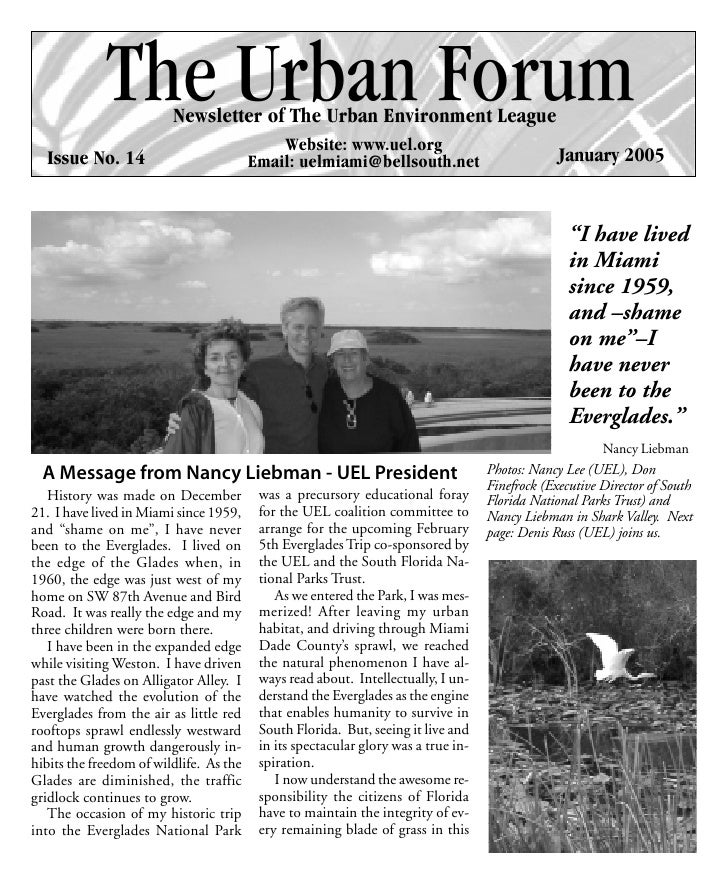 The Urban Forum                         Newsletter of The Urban Environment League                                        ...