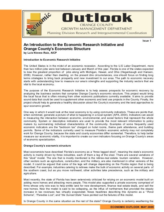Issue 1An Introduction to the Economic Research Initiative andOrange County's Economic Structureby Luis Nieves-Ruiz, AICPI...