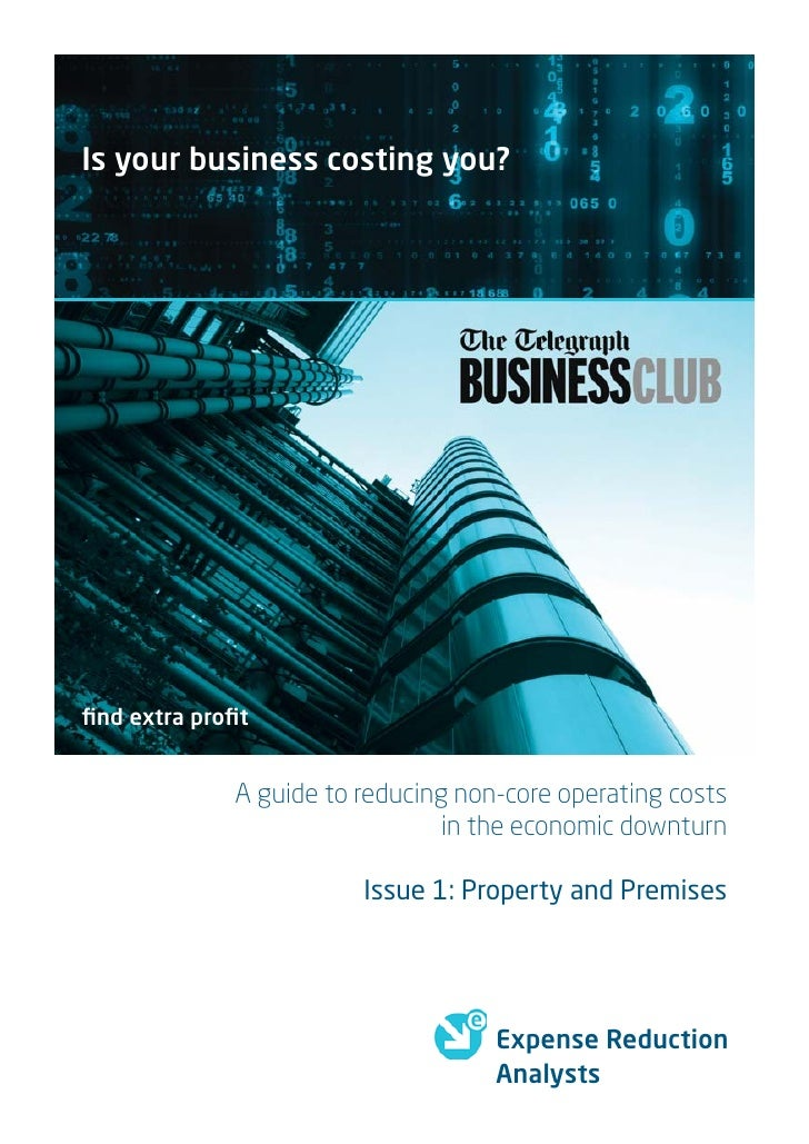 Is your business costing you?     find extra profit                A guide to reducing non-core operating costs             ...