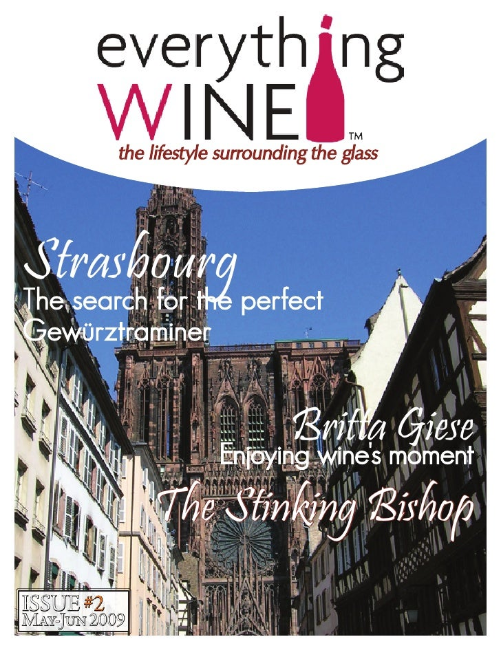 the lifestyle surrounding the glass     Strasbourg The search for the perfect Gewürztraminer                              ...